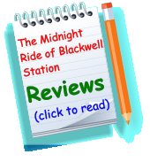 The Midnight Ride of Blackwell Station Reviews (click to read)