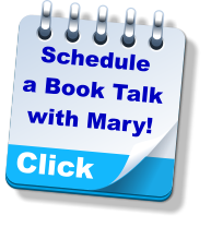 Click Schedule a Book Talk with Mary!